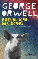 A Revolução dos Bichos - George Orwell  Novo e Lacrado