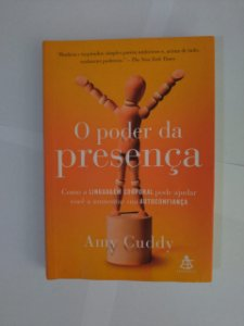 O Poder da Presença - Amy Cuddy