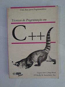 Técnicas de Programação em C++ / Gregory Satir e Doug Brown