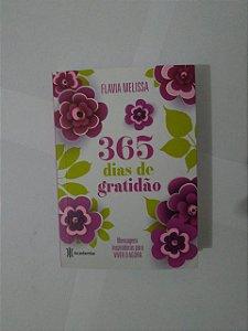 365 dias de Gratidão - Flavia Melissa