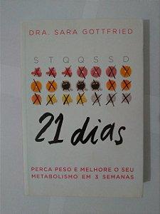 21 Dias - Dra. Sara Gottfried