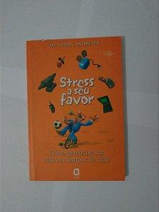 Stress a Seu Favor - Dra. Susan Andrews