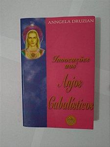 Invocações aos Anjos Cabalísticos - Anngela Druzian