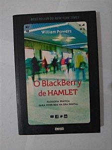 O BlackBerry de Hamlet - William Powers