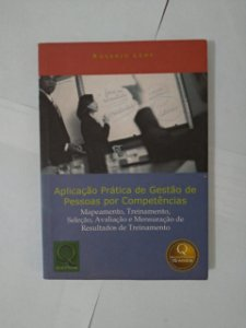 Aplicação Prática de Gestão de Pessoas Por Competências - Rogerio Leme