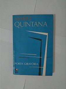 Porta Giratória - Mario Quintana