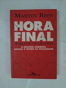 Hora Final - Martin Rees