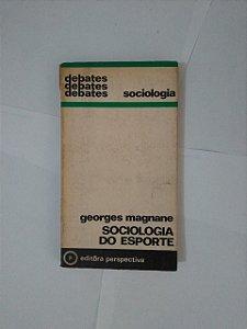 Sociologia do Esporte - Georges Magnane