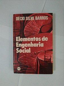 Elementos de Engenharia Social - Décio Silva Barros