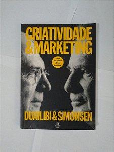 Criatividade E Marketing - Roberto  Duailibi e Harry Simonsen