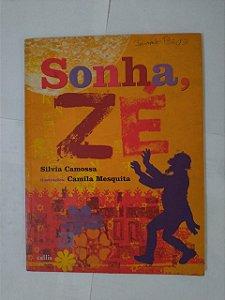Sonha, Zé - Silvia Camossa