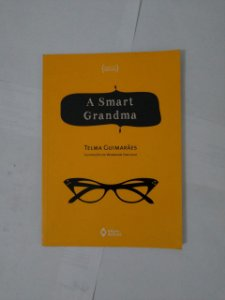 A Smart Grandma - Telma Guimarães