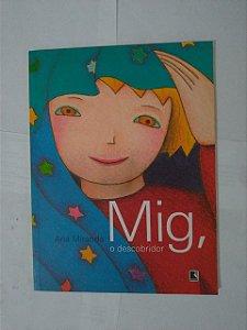 Mig, O Descobridor - Ana Miranda