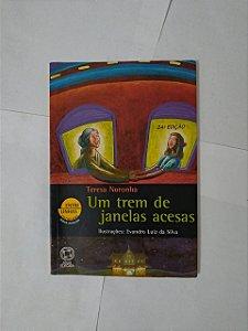 Um Trem de Janelas Acesas - Teresa Noronha