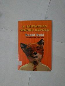 O Fantástico Senhor Raposo - Roald Dahl