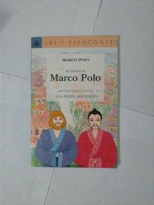 As Viagens de Marco Polo - Marco Polo (Reencontro)