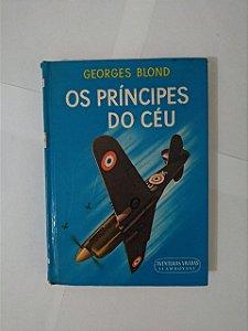 Os Príncipes do Céu - Georges Blond