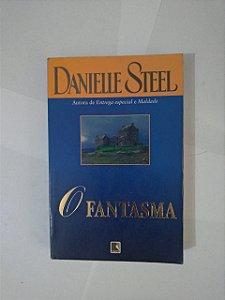 O Fantasma - Danielle Steel