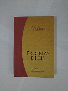 Profetas e Reis - Ellen G. White