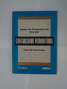 Contabilidade Introdutória (Livro de Exercícios) - Equipe de Professores da Fea/Usp