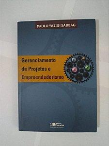 Gerenciamento de Projetos e Empreendedorismo - Paulo Yazigi Sabbag