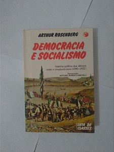 Democracia e Socialismo - Arthur Rosenberg