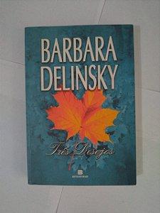 Três Desejos -Barbara Delinsky