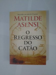O Regresso do Catão - Matilde Asensi