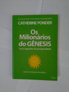 Os Milionários do Gênesis - Catherine Ponder