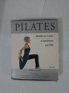 Pilates: Modele seu corpo e Transforme sua Vida - Lesley Ackland (Livro+Cartas)
