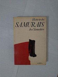 História dos Samurais - José Yamashiro