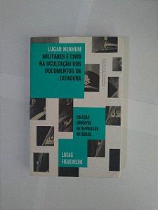 Lugar Nenhum - Lucas Figueiredo