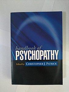 Handbook of Psychopathy - Christopher J. Patrick