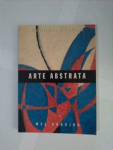 A Arte Abstrata - Mel Gooding (Cosac Naify)