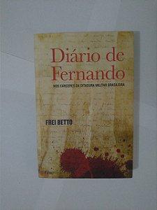 Diário de Fernando - Frei Betto (marcas)