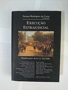 Execução Extrajudicial - Susana Henrique da Costa