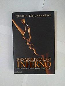 Passaporte Para o Inferno - Célhia de Lavarène