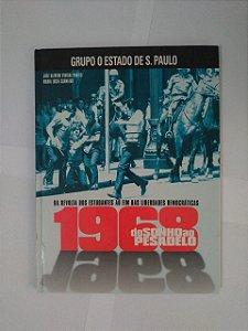 1968 do Sonho ao Pesadelo - José Alfredo Vidigal Pontes e Maria Lúcia Carneiro