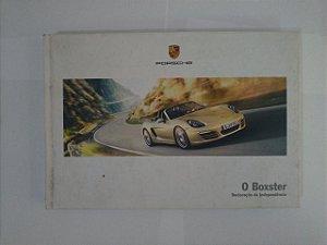 O Boxster: Declaração de Independência - Porsche