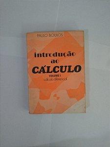 Introdução ao Cálculo Vol. 1 - Paulo Boulos