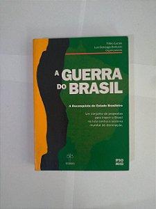A Guerra do Brasil - Fábio Lucas e Luiz Gonzaga Beluzzo