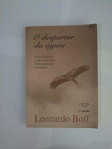 O Despertar da Águia - Leonardo Boff