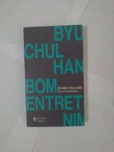 Bom Entretenimento - Byung-Chul Han