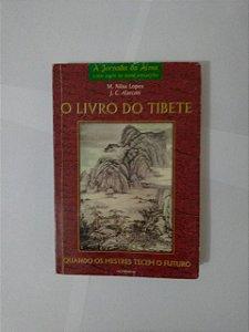 O Livro do Tibete - M. Nilsa Lopes e J. C. Alarcon