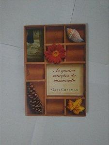 As Quatro Estações do Casamento - Gary Champman