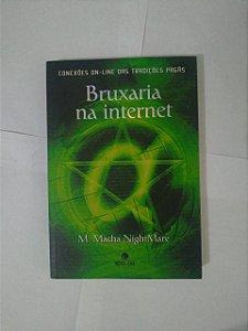 Bruxaria na Internet - M. Macha NightMare