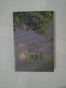Encore Provence - Peter Mayle