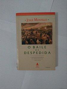 O Baile da Despedida - Josué Montello