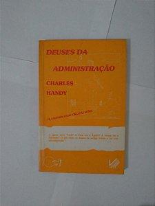 Deuses da Administração - Charles Handy