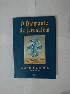 O Diamante de Jerusalém - Noah Gordon